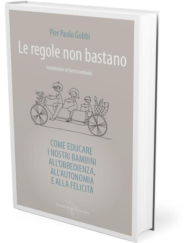 Le regole non bastano Pier Paolo Gobbi